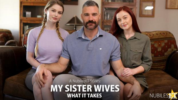 Nubiles--Porn.com- My Sister Wives What It Takes - S1:E10 - Bunny Colby_Danni Rivers